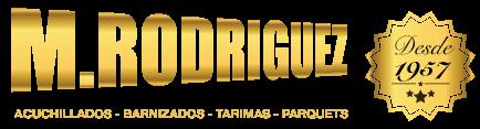 Acuchillados y Barnizados Miguel Rodriguez